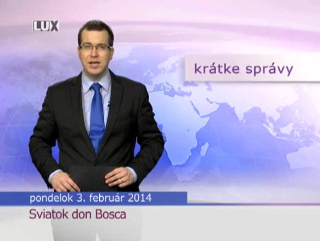 Krátke správy (955) - 03.02.2014