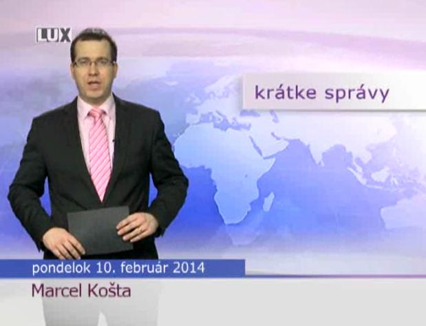Krátke správy (959) - 10.02.2014