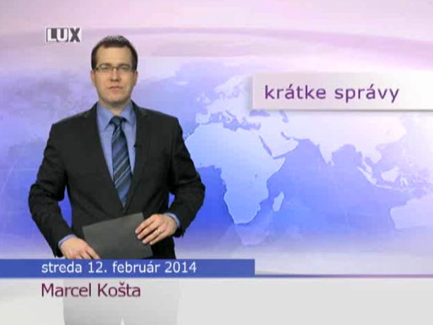 Krátke správy (961) - 12.02.2014