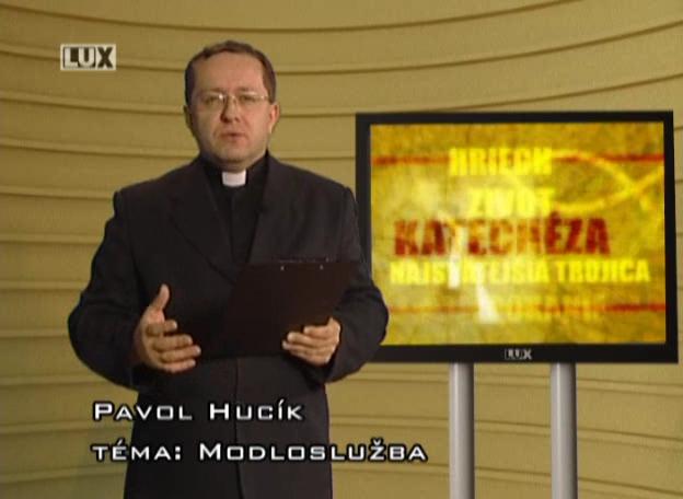 Katechéza (207) Modloslužba