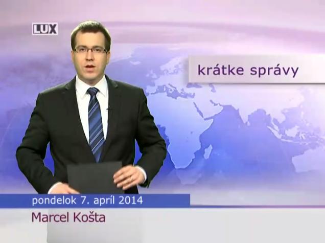 Krátke správy (991) - 7.04.2014