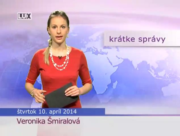 Krátke správy (994) - 10.04.2014