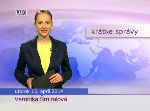Krátke správy (996) - 15.04.2014