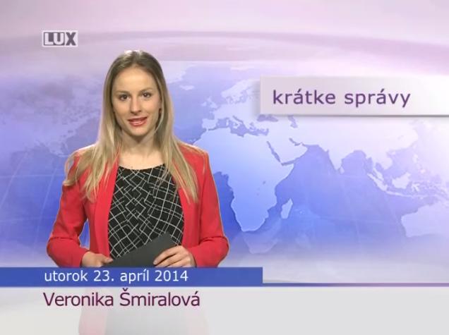 Krátke správy (1000) - 23.04.2014