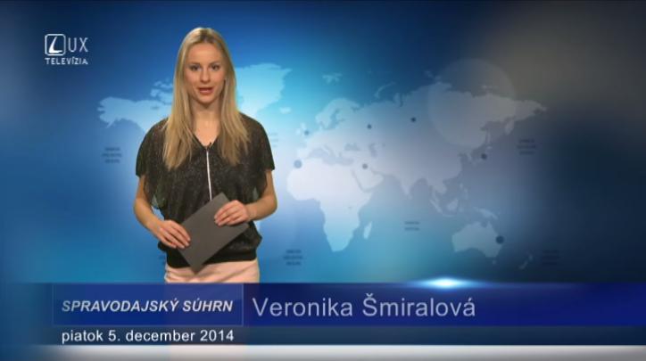 Spravodajský súhrn (5.12.2014)
