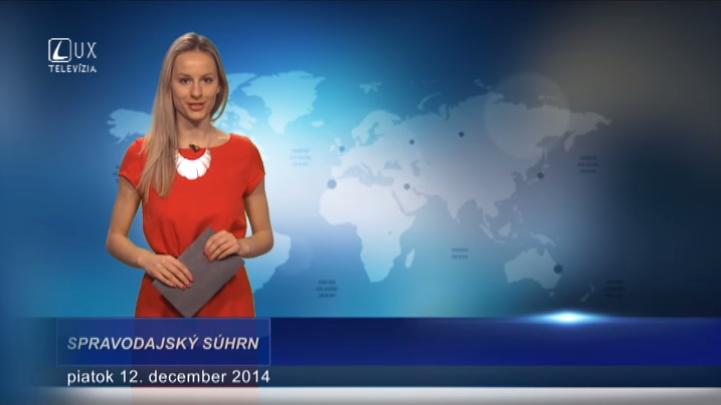 Spravodajský súhrn (12.12.2014)