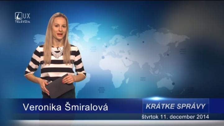 Krátke správy (11.12.2014)