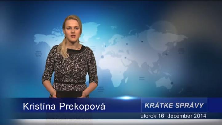 Krátke správy (16.12.2014)