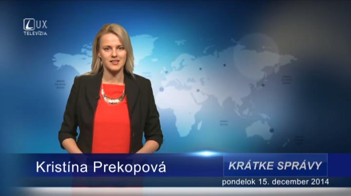 Krátke správy (15.12.2014)