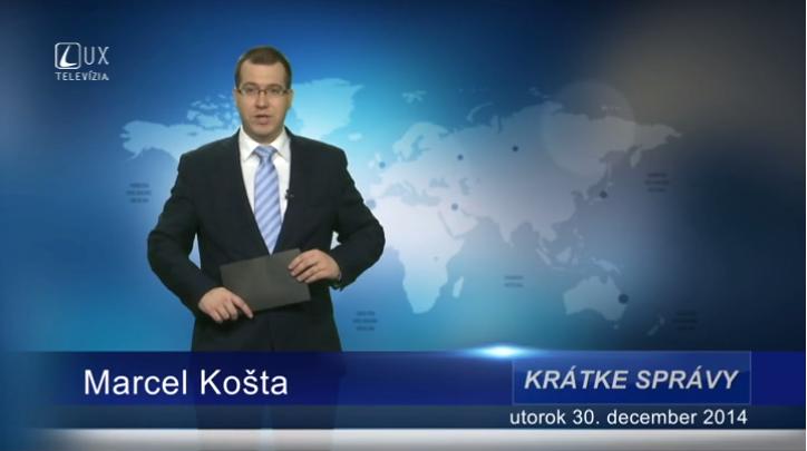Krátke správy (30.12.2014)