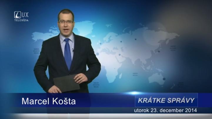 Krátke správy (23.12.2014)