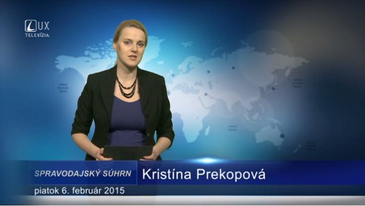 Spravodajský súhrn (06.02.2015)