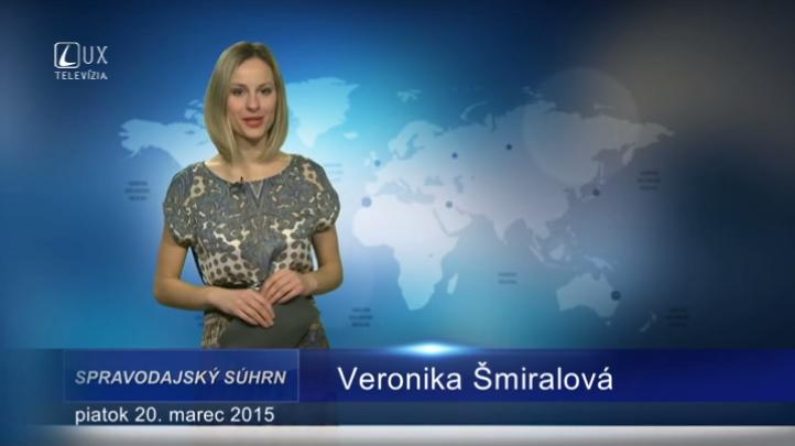 Spravodajský súhrn (20.03.2015)