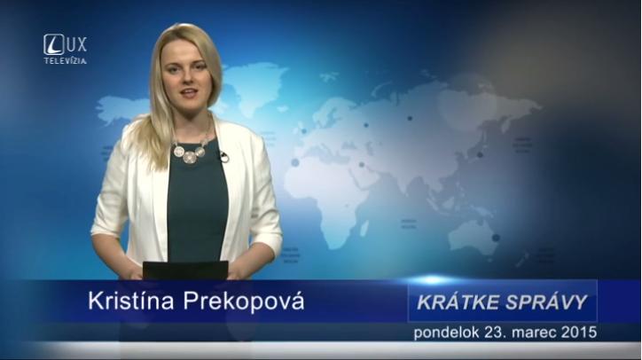 Krátke správy (23.03.2015)
