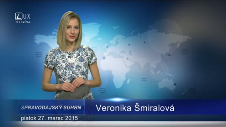 Spravodajský súhrn (27.03.2015)