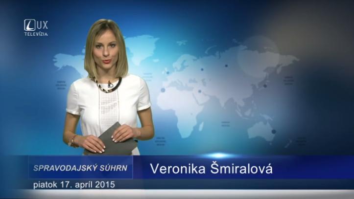 Spravodajský súhrn (17.04.2015)