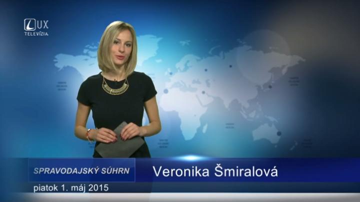 Spravodajský súhrn (01.05.2015)