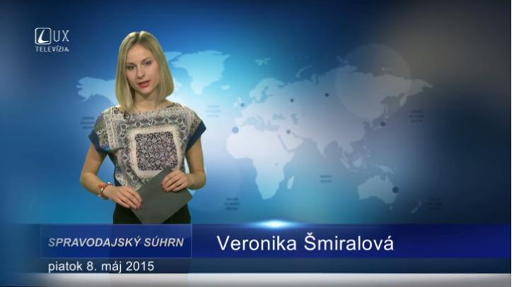 Spravodajský súhrn (08.05.2015)