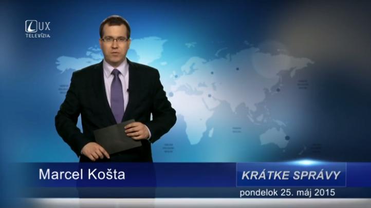 Krátke správy (25.05.2015)