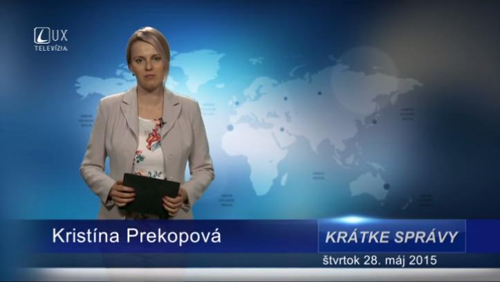 Krátke správy (28.05.2015)