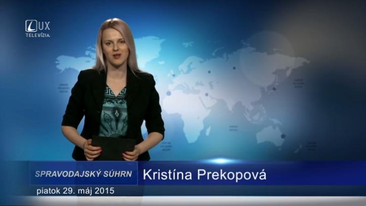 Spravodajský súhrn (29.05.2015)