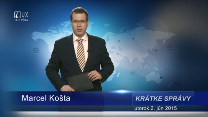 Krátke správy (02.06.2015)