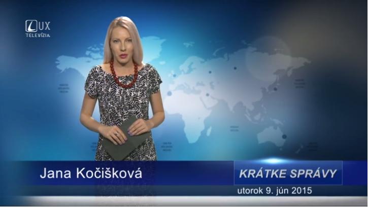 Krátke správy (09.06.2015)