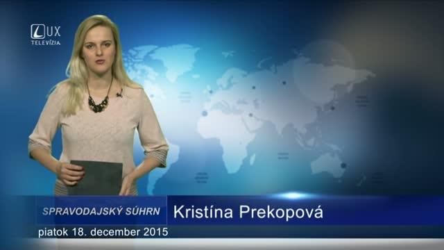 Spravodajský súhrn (18.12.2015)