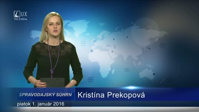 Spravodajský súhrn (1.1.2016)