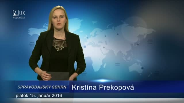 Spravodajský súhrn (15.1.2016)