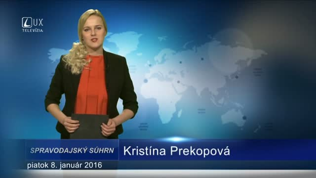 Spravodajský súhrn (8.1.2016)