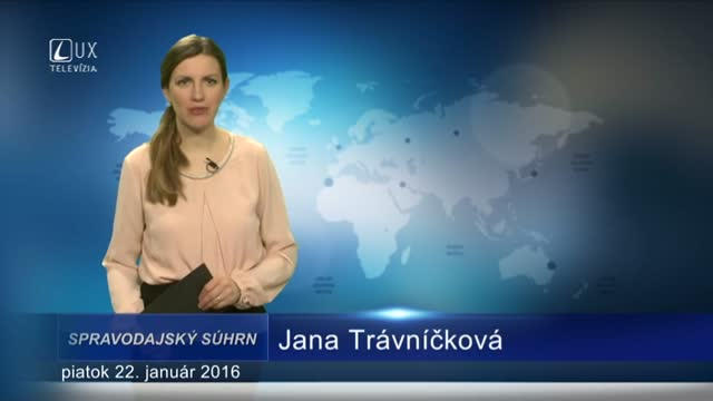 Spravodajský súhrn (22.1.2016)