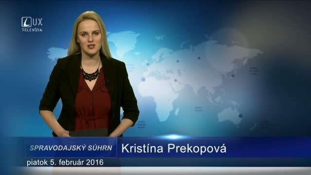 Spravodajský súhrn (05.02.2016)