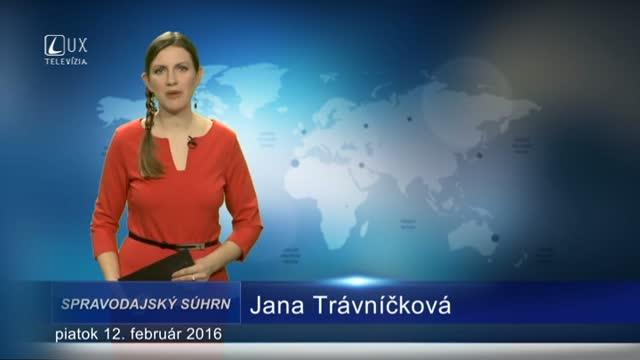 Spravodajský súhrn (12.02.2016)