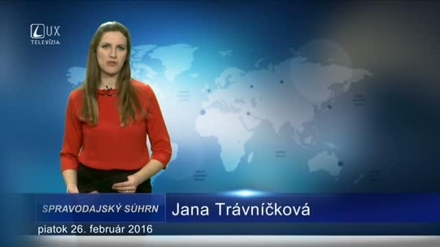 Spravodajský súhrn (26.2.2016)