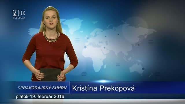 Spravodajský súhrn (19.02.2016)