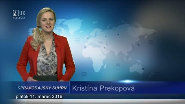 Spravodajský súhrn (11.3.2016)