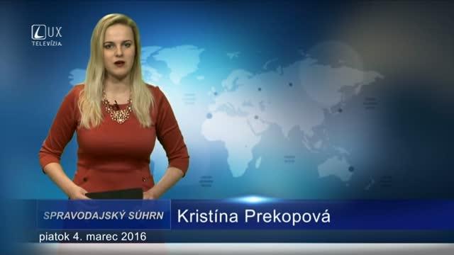 Spravodajský súhrn (4.3.2016)