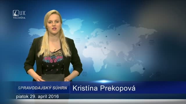 Spravodajský súhrn (29.4.2016)