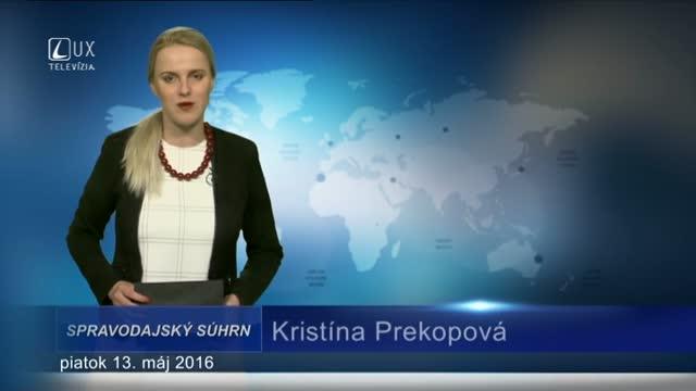Spravodajský súhrn (13.5.2016)