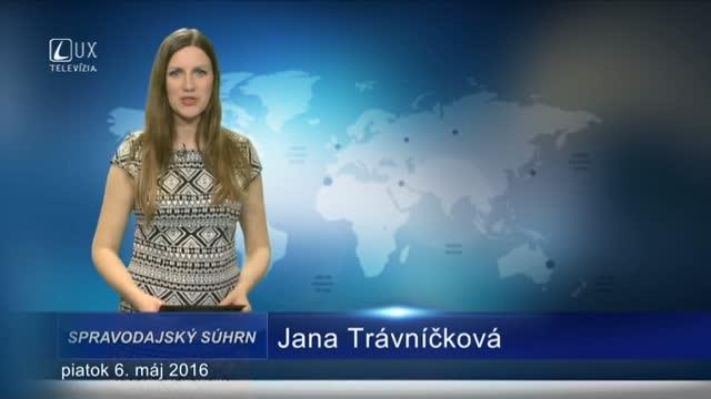 Spravodajský súhrn (6.5.2016)