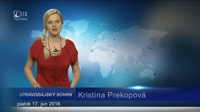 Spravodajský súhrn (17.6.2016)