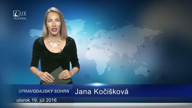 Spravodajský súhrn (19.07.2016)