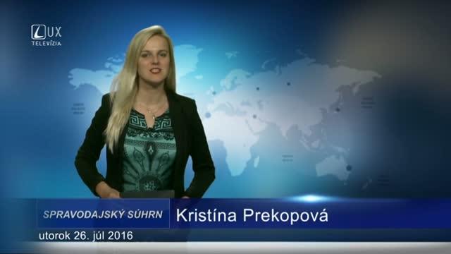 Spravodajský súhrn (26.07.2016)