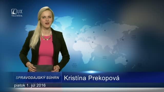 Spravodajský súhrn (01.07.2016)