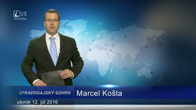 Spravodajský súhrn (12.07.2016)