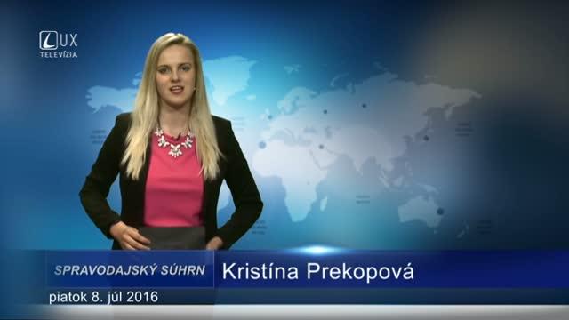Spravodajský súhrn (7.7.2016)