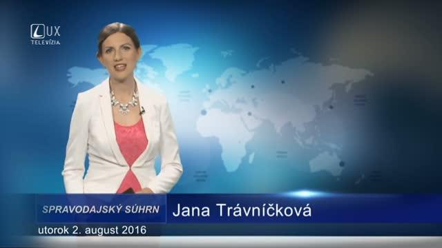 Spravodajský súhrn (02.08.2016)