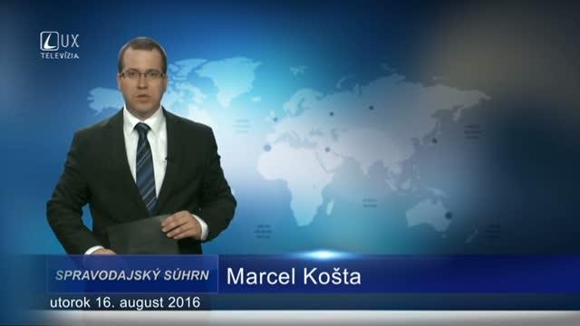 Spravodajský súhrn (16.08.2016)