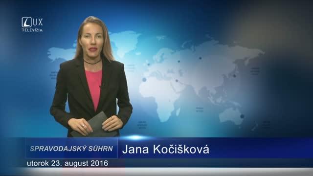 Spravodajský súhrn (23.08.2016)